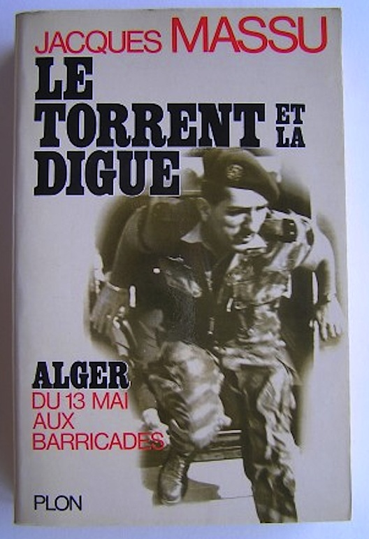 1549011259_le-torrent-et-la-digue-alger-du-13-mai-aux-barricades.jpg
